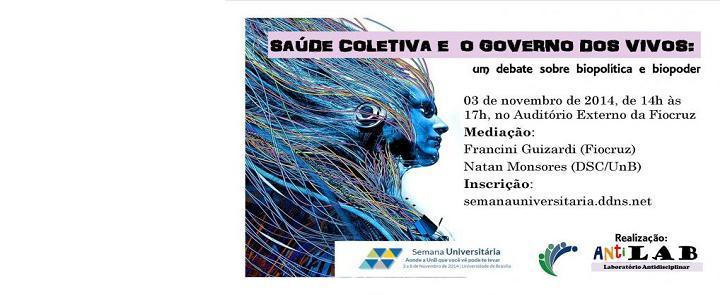 """<h2 class=""""slider-title""""><a><a href=""""/87498-antilab-promove-debate-sobre-biopolitica-e-biopoder-na-fiocruz-brasilia"""">AntiLAB promove debate sobre Biopolítica e Biopoder na FioCruz Brasília</a></a></h2> <div class=""""slider-text"""">  Nós do Laboratório Antidisciplinar (AntiLAB) convidamos à todas e todos para participar do debate """"Saúde...</div>"""