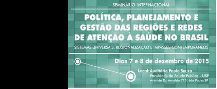 """<h2 class=""""slider-title""""><a><a href=""""/93226-seminario-internacional-politica-planejamento-e-gestao-das-regioes-e-redes-de-atencao-a-saude-no-brasil"""">Seminário Internacional Política, Planejamento e Gestão das Regiões e Redes de Atenção à Saúde no Brasil</a></a></h2> <div class=""""slider-text"""">  http://www.resbr.net.br/seminario-internacional-2015/  </div>"""
